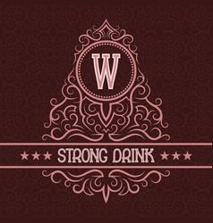 strong drink label design template patterned vector image