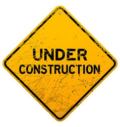 Dirty Under Construction Sign vector image vector image