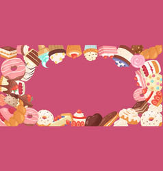 patisserie background frame with sweets desserts vector image