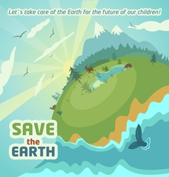 Save the Earth Virgin nature landscape vector image