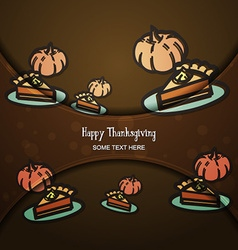 With thanksgiving and pumpkin pie vector