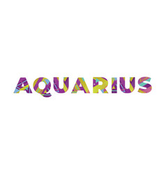 Aquarius concept retro colorful word art vector
