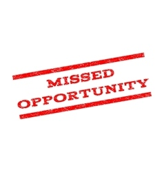 Missed Opportunity Watermark Stamp vector image