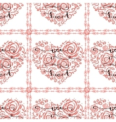 Seamless pattern with heart and text You my heart vector image