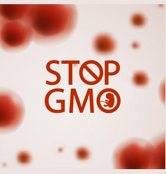 stop gmo science background vector image