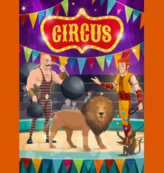 Circus poster performers strongman tamer vector