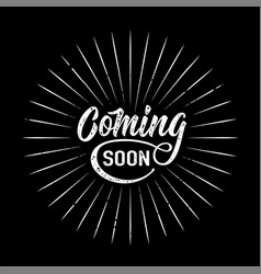 Coming soon sign isolated on black background vector