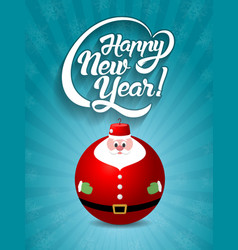 happy new year lettering text with santa claus toy vector image