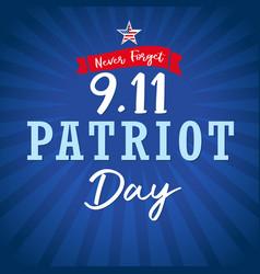 Never forget patriotl day usa star blue stripes vector