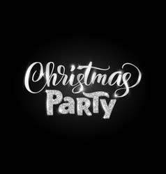 christmas party hand written lettering on black vector image