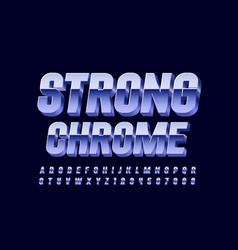 3d strong chrome font metallic font vector