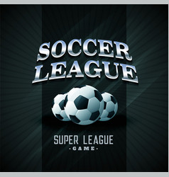 Soccer league football black sports background vector