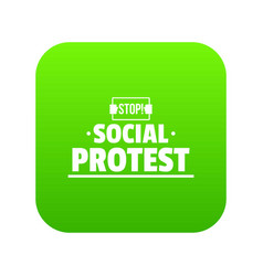social protest icon green vector image