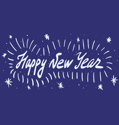 happy new year calligraphy phrase modern vector image vector image