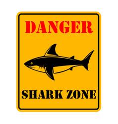 danger shark zone sign with shark vector image