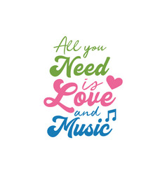 music quote lettering typography vector image