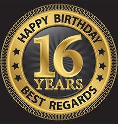 16 years happy birthday best regards gold label vector