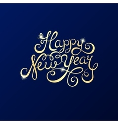 Happy New Year lettering for invitation and vector image