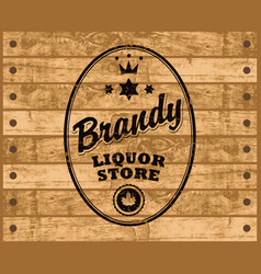 Brandy label on wooden background vector