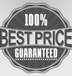Best price guaranteed retro label vector image