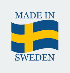 flag of sweden with text made in sweden vector image