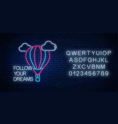 Follow your dreams - neon inscription phrase with vector