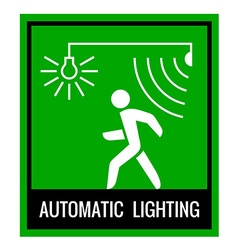 Green signboard of a automatic lighting system vector image