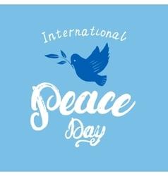 International Peace Day hand written calligraphy vector