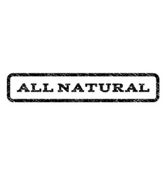 all natural watermark stamp vector image vector image