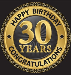 30 years happy birthday congratulations gold label vector image