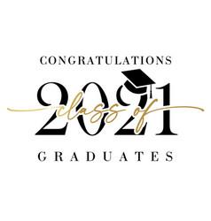 Class 2021 congratulations graduates banner vector