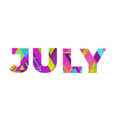 July concept retro colorful word art vector