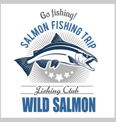 Vintage salmon fishing emblem label and design vector