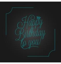 birthday vintage lettering design background vector image vector image