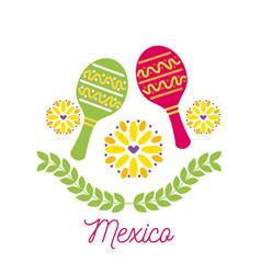mexico card maraca flowers festival carnival vector image