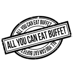 All You Can Eat Buffet rubber stamp vector image