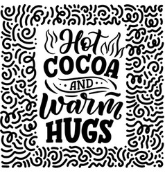 Hot cocoa hand lettering composition hand drawn vector