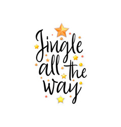Jingle all the way holiday banner - new year vector
