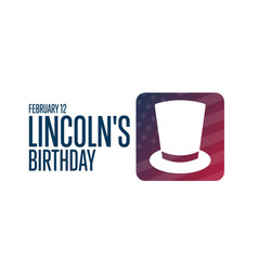 Lincolns birthday february 12 holiday concept vector