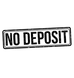 no deposit grunge rubber stamp vector image