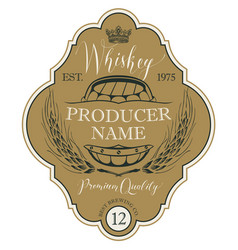 label for whiskey with ears of barley and barrel vector image
