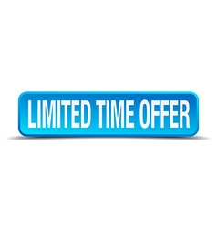 Limited time offer blue 3d realistic square vector