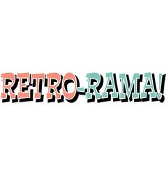 Retro Rama vector image