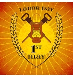 May 1st Labor Day Lantern and jackhammers vector image vector image