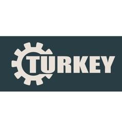 Turkey word build in gear vector image