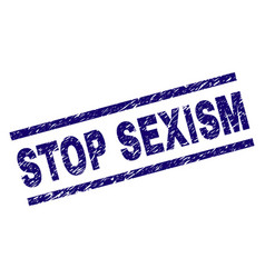 Scratched textured stop sexism stamp seal vector