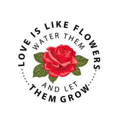 typography slogan with flower rose vector image