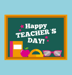 happy teacher day card chalkboard book glasses vector image