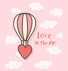 happy valentines day hot air balloon valentines vector image