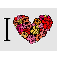 I love roses Heart of flowers vector image vector image